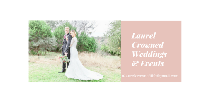 Laurel Crowned Weddings + Events Services